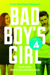 """Konkurs - Wygraj książkę """"Bad Boy's Girl. Tom 4"""