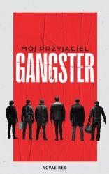 """News - Wygraj książkę """"Mój przyjaciel gangster"""