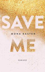 """Konkurs - Wygraj książkę """"Save me"""""""
