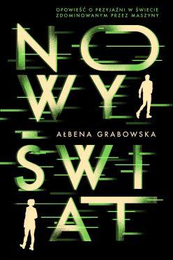 """Wygraj książkę """"Nowy świat"""