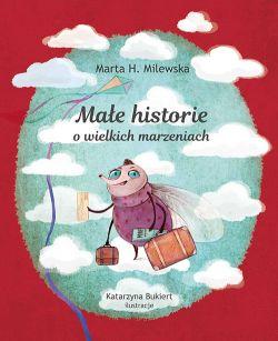 """Wygraj książkę """"Małe historie o wielkich marzeniach"""