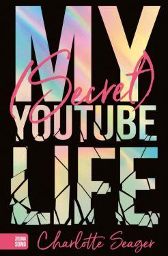 """Wygraj książkę """"My secret YouTube life"""