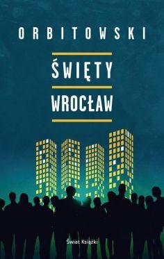 """Wygraj książkę """"Święty Wrocław"""