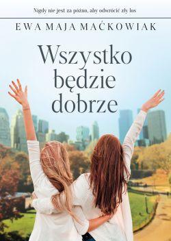 """Wygraj książkę """"Wszystko będzie dobrze"""