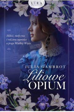 """Wygraj książkę """"Liliowe opium"""