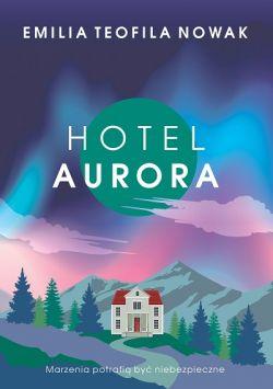 """Wygraj książkę """"Hotel Aurora"""