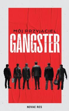 """Wygraj książkę """"Mój przyjaciel gangster"""