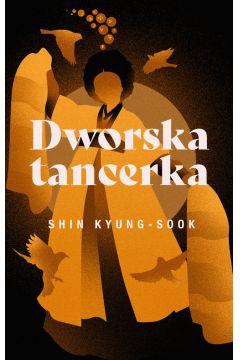 "Wygraj książkę ""Dworska tancerka"
