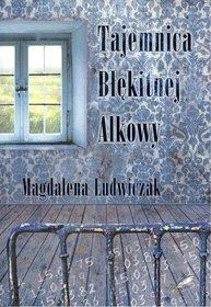 Okładka książki - Tajemnica błękitnej alkowy