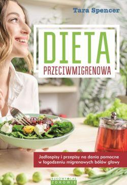 Okładka książki - Dieta przeciwmigrenowa
