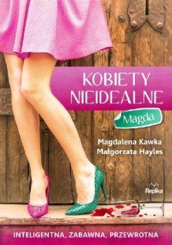 Okładka książki - Kobiety nieidealne. Magda