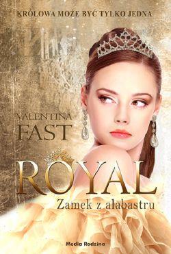 Okładka książki - Royal. Zamek z alabastru