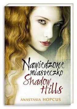 Okładka książki - Nawiedzone miasteczko Shadow Hills
