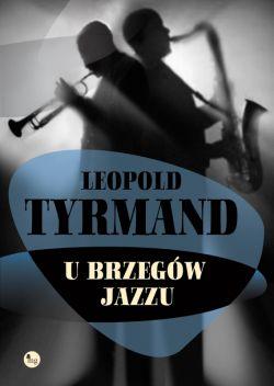 Okładka książki - U brzegów jazzu