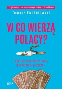 Okładka książki - W co wierzą Polacy?