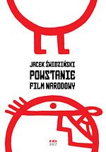 Okładka książki - Powstanie  film narodowy