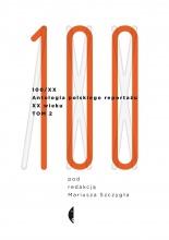 Okładka książki - Antologia 100/XX. Tom II