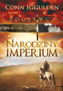 Okładka książki - Zdobywca. Narodziny Imperium