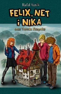 Okładka książki - Felix, Net i Nika oraz Trzecia Kuzynka