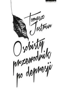 Okładka książki - Osobisty przewodnik po depresji