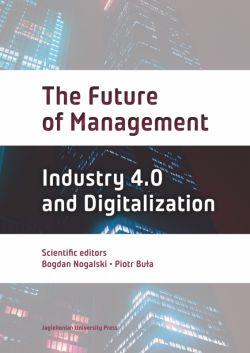 Okładka książki - The Future of Management. Industry 4.0 and Digitalization
