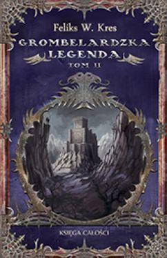 Okładka książki - Grombelardzka legenda tom2.