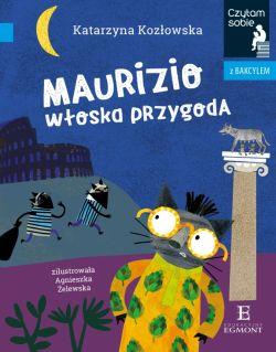 Okładka książki - Maurizio. Włoska przygoda. Czytam sobie z Bakcylem