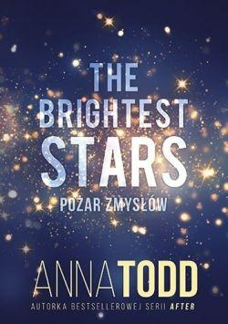 Okładka książki - The Brightest Stars. Pożar zmysłów