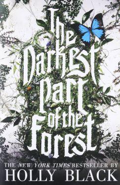 Okładka książki - The Darkest Part of the Forest