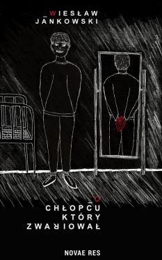 Okładka książki - O chłopcu, który zwariował