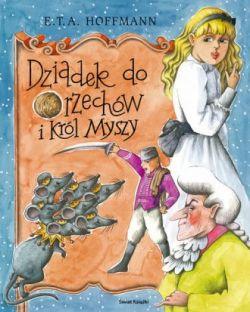 Okładka książki - Dziadek do orzechów i król myszy