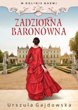 Okładka książki - Zadziorna baronówna