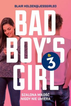 Okładka książki - Bad Boy's Girl. Tom 3