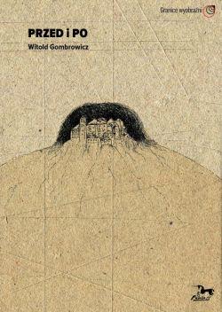 Okładka książki - Przed i po. Witold Gombrowicz