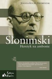 Okładka książki - Słonimski. Heretyk na ambonie