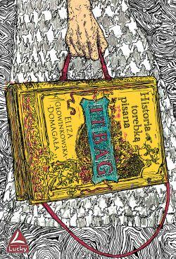 Okładka książki - It bag. Historia torebką pisana