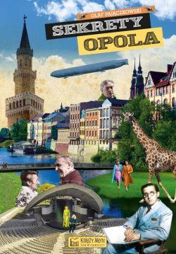 Okładka książki - Sekrety Opola