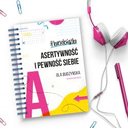 Okładka książki - #kursoksiążka Asertywność i pewność siebie