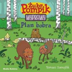 Okładka książki - Żubr Pompik (3). Plan Bobra