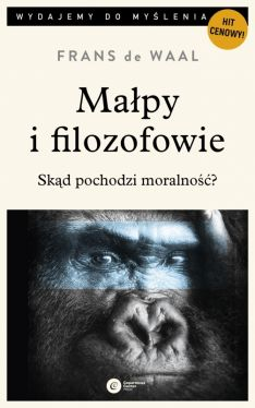 Okładka książki - Małpy i filozofowie. Skąd pochodzi moralność?