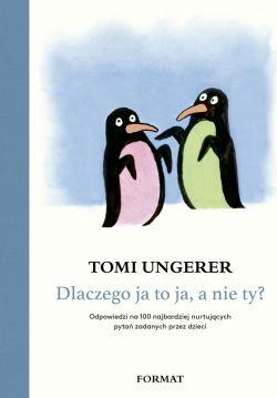 Okładka książki - Dlaczego ja to ja, a nie ty. Odpowiedzi na 100 najbardziej nurtujących pytań zadanych przez dzieci