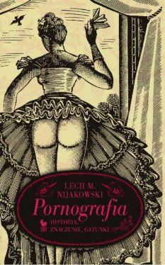 Okładka książki - Pornografia. Historia. Znaczenie. Gatunki