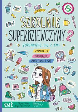 Okładka książki - Emi i Tajny Klub Superdziewczyn. Szkolnik 2019