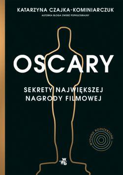 Okładka książki - Oscary. Sekrety największej nagrody filmowej