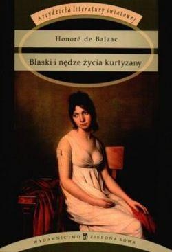 Okładka książki - Blaski i nędze życia kurtyzany