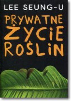Okładka książki - Prywatne życie roślin