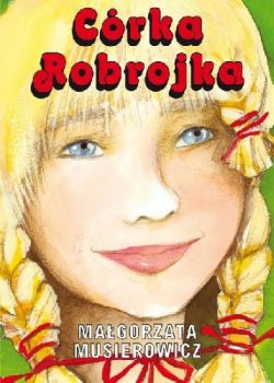 Okładka książki - Córka Robrojka