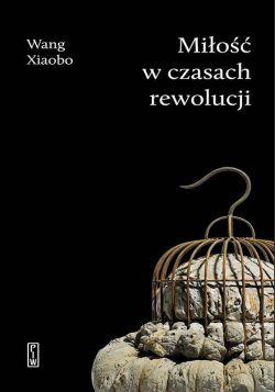 Okładka książki - Miłość w czasach rewolucji