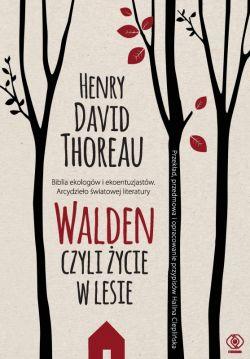 Okładka książki - Walden, czyli życie w lesie