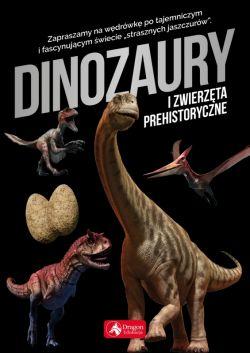 Okładka książki - Dinozaury i zwierzęta prehistoryczne